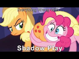 Everything Wrong With My Little Pony Season 7 Shadow Play [Parody]