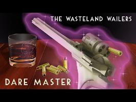 The Wasteland Wailers – Dare Master
