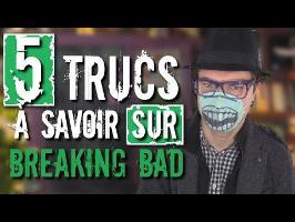 CHRIS : 5 Trucs à Savoir Sur Breaking Bad