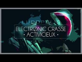 LUDOPOLIS - Electronic Crasse & Activicieux