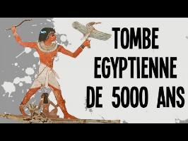 Comprendre une tombe égyptienne de 5000 ans