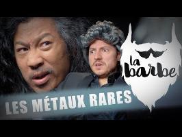 LES MÉTAUX RARES (feat. BUN HAY MEAN) - LA BARBE