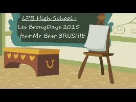 LPB High School : Les Bronydays dans les yeux de Bast BRUSHIE