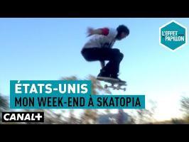 États-Unis : Mon week-end à Skatopia – CANAL+
