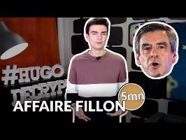 L'AFFAIRE FILLON - 5 minutes pour décrypter