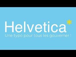 ACG #2 Helvetica, une typo pour tous les gouverner !
