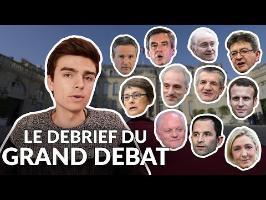 Le Grand Débrief du Grand Débat ! - Présidentielle 2017