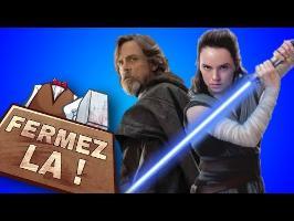 Pourquoi LES DERNIERS JEDI est important - FERMEZ LA [mois Star Wars]