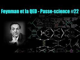 Feynman et la QED - Passe-science #22