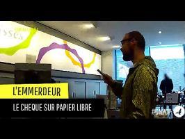 L'Emmerdeur: le chèque sur papier libre