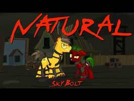 Natural (Raider Song, Fallout: Equestria) - SkyBolt - (Imagine Dragons, Ponified)