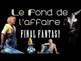 Le Fond De L'Affaire - Final Fantasy Easter Egg (2/3)
