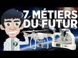 7 métiers du FUTUR