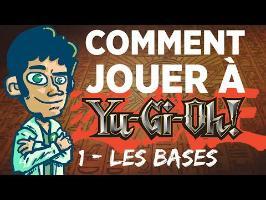 COMMENT JOUER À YuGiOh ! - 1 - Les Bases