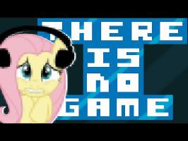 Vanna as Fluttershy plays There is No Game | Could This Be the Real Life?