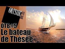 OTB #5 - Le bateau de Thésée