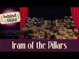 [FR] Behind the Build - Iram of the Pillars