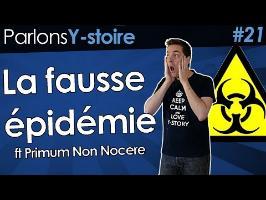 La fausse épidémie - Parlons Y-stoire #21