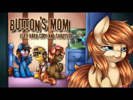 Button's Mom (feat. HardCopy and ShadyVox)