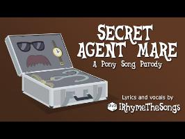 Secret Agent Mare - Pony parody of Johnny Rivers