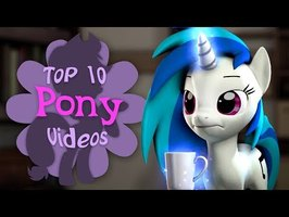 The Top 10 Pony Videos of August 2019