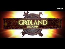 Groland Le Zapoï (Parodie du générique de Game Of Thrones) - CANAL+