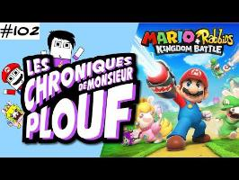 Mario+Rabbids: Kingdom Battle - Chroniques de Monsieur Plouf