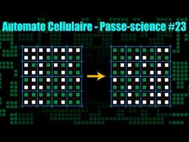 Automate Cellulaire - Passe-science #23