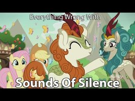 Everything Wrong With My Little Pony Season 8 Sounds Of Silence