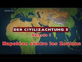 (LP narratif CIV5) Le dessous des cartes Episode 1 - Napoléon contre les Zoulous