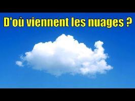 D'où viennent les nuages ? — Science étonnante #50