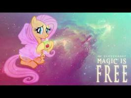 Magic is Free - MC Fluttershy