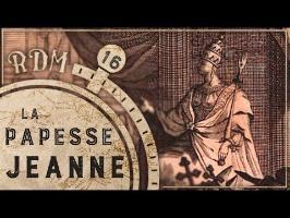 RDM #16 - Un pape a-t-il été... Une femme ?