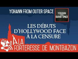 Yohann From Outer Space - Les débuts d'hollywood face à la censure