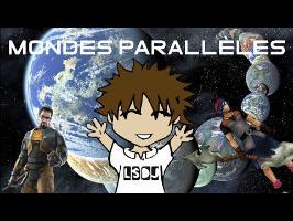 Les Mondes Parallèles - La Science des Jeux