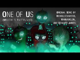 One of Us (Welcome to Twitter, Lost) [Original Fan Song]
