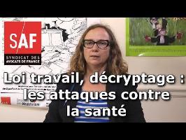 Projet de loi travail, décryptage #5 : les attaques contre la santé