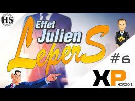 Xp Horizon #6 - L'effet Julien Lepers