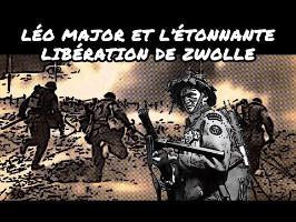 Léo Major et l'étonnante libération de Zwolle