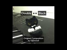 Double ♦♦ Black - Original Composition by DJDelta0 (10,000 subscribers special!)
