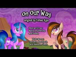 On Our Way - Original by Forest Rain ft. Wubcake & OtisCat123