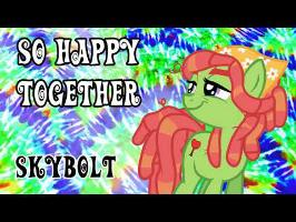 So Happy Together (420 Special) - SkyBolt - (The Turtles, Ponified)