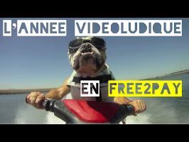 L'année vidéoludique en Free2pay