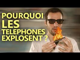 POURQUOI LES TÉLÉPHONES EXPLOSENT ? Comment l'éviter !