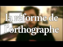 La réforme de l'orthographe : petit décryptage