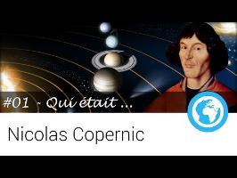 #01 - Qui était ... Nicolas Copernic