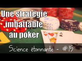 Une stratégie imbattable pour gagner au poker — Science étonnante #15