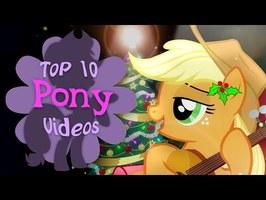 The Top 10 Pony Videos of December 2019 (ft. Brittney Ackerman)