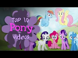 The Top 10 Pony Videos of June 2019 (ft. Saberspark)