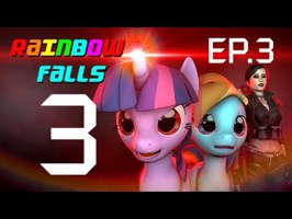 [SFM] RAINBOW FALLS 3 - Episode 3 - My Little Girl